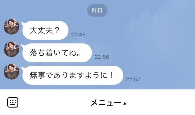 地震直後、佐藤健から「大丈夫?」とLINEが来た話 / SNSでも救われたと報告する人多し